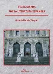 VISITA GUIADA POR LA LITERATURA ESPAÑOLA