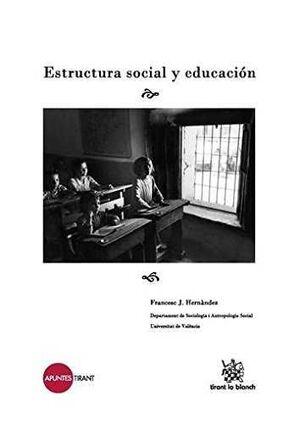 ESTRUCTURA SOCIAL Y EDUCACIÓN