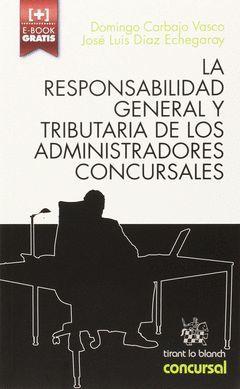 LA RESPONSABILIDAD GENERAL Y TRIBUTARIA DE LOS ..