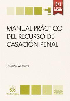 MANUAL PRACTICO DEL RECURSO DE CASACION PENAL