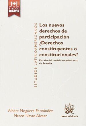 LOS NUEVOS DERECHOS DE PARTICIPACIÓN. ¿ DERECHOS CONSTITUYENTES O CONSTITUCIONEL