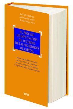 EL PROCESO DE IMPUGNACIÓN DE LOS ACUERDOS EN LAS SOCIEDADES DE CAPITAL