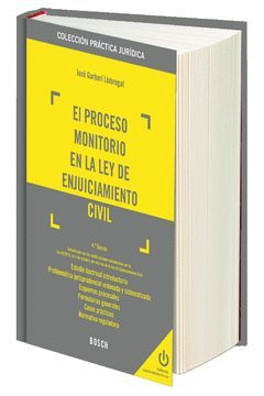 EL PROCESO MONITORIO EN LA LEY DE ENJUICIAMIENTO CIVIL (4.ª EDICIÓN)