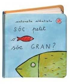SOC PETIT O SOC GRAN