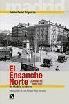 EL ENSANCHE NORTE. CHAMBERÍ, 1860-1931