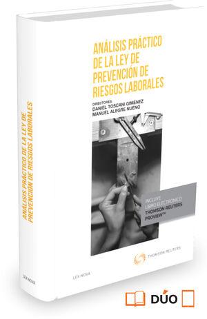 ANÁLISIS PRÁCTICO DE LA LEY DE PREVENCIÓN DE RIESGOS LABORALES