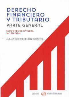 DERECHO FINANCIERO Y TRIBUTARIO. LECCIONES DE CÁTEDRA (DÚO)
