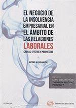 NEGOCIO DE LA INSOLVENCIA EMPRESARIAL EN EL ÁMBITO DE LAS RELACIONES LABORALES: