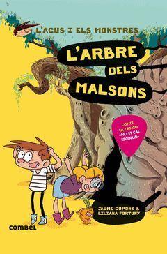 L'AGUS I ELS MONSTRES 11. L'ARBRE DELS MALSONS