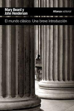 MUNDO CLASICO,EL.UNA BREVE INTRODUCCION.ALIANZA-H59
