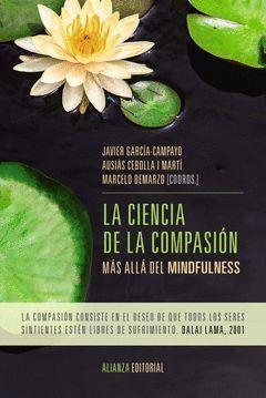 CIENCIA DE LA COMPASIÓN, LA. ALIANZA-RUST