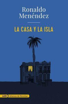 CASA Y LA ISLA,LA.ALIANZA-ADN