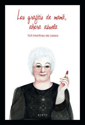 LOS GRAFITIS DE MAMÁ, AHORA ABUELA