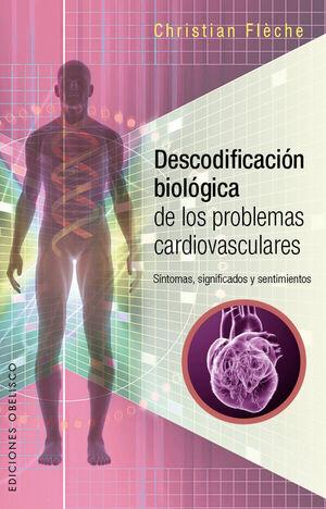 DESCODIFICACION BIOLOGICA DE LOPS PROBLEMAS CARDIOVASCULARE