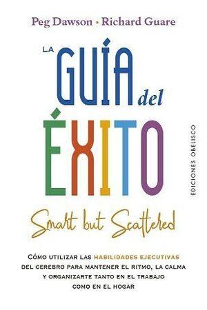 GUÍA DEL ÉXITO, LA (SMART BUT SCATTERED)
