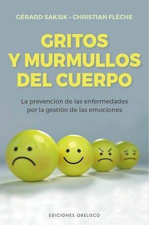 GRITOS Y MURMULLOS DEL CUERPO