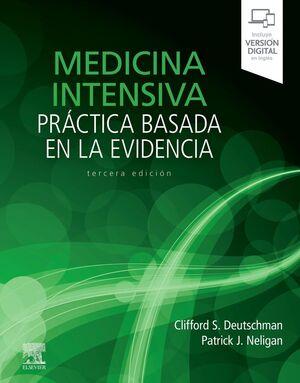 MEDICINA INTENSIVA:PRACTICA BASADA EN LA EVIDENCIA