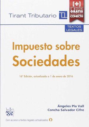 IMPUESTO SOBRE SOCIEDADES 16A EDICIÓN 2016