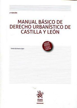 MANUAL BÁSICO DE DERECHO URBANÍSTICO DE CASTILLA Y LEÓN