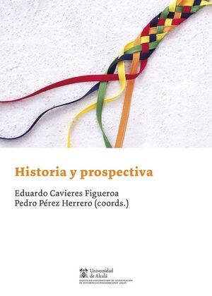 HISTORIA Y PROSPECTIVA