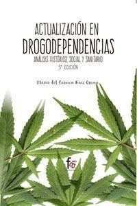 ACTUALIZACION EN DROGODEPENDENCIAS-5 EDICION