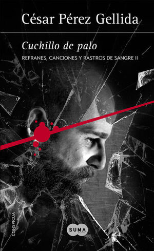 CUCHILLO DE PALO. REFRANES, CANCIONES Y RASTROS DE SANGRE-002.SUMA-RUST