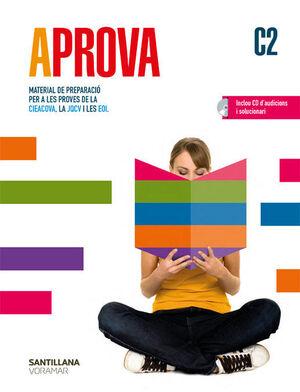 APROVA C2 MATERIAL DE PREPARACIO PER A LES PROVES DE LA CIEACOVA, LA JQCV Y LES
