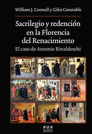 SACRILEGIO Y REDENCION EN LA FLORENCIA DEL RENACIMIENTO