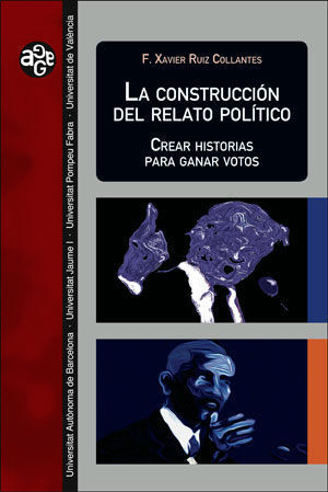 LA CONSTRUCCION DEL RELATO POLITICO