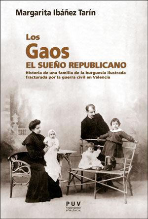 LOS GAOS. EL SUEÑO REPUBLICANO