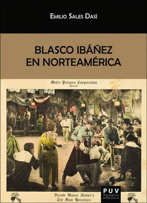 BLASCO IBAÑEZ EN NORTEAMERICA