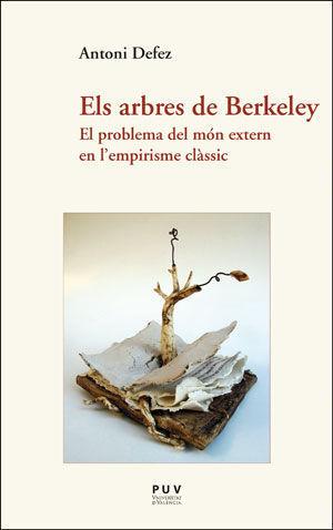 ELS ARBRES DE BERKELEY. EL PROBLEMA DEL MÓN EXTERN EN L'EMPIRISME CLÀSSIC