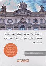 RECURSO DE CASACION CIVIL COMO LOGRAR SU ADMISION 2'ED