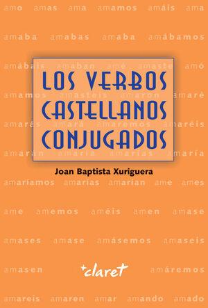 VERBOS CASTELLANOS CONJUGADOS,LOS.CLARET