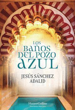 BAÑOS DEL POZO AZUL,LOS.HARPER COLLINS-DURA