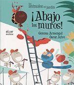 ¡ABAJO LOS MUROS!,LOS ANIMALES DE JARDIN 16