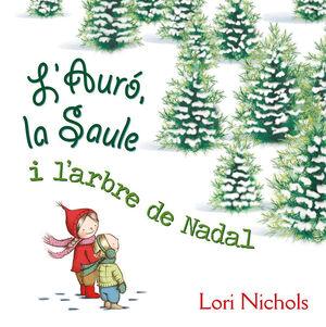 L'AURÓ, LA SAULE I L'ARBRE DE NADAL
