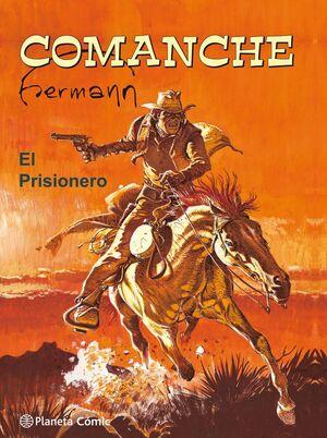 COMANCHE. EL PRISIONERO