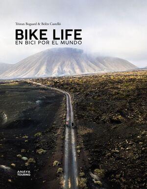BIKE LIFE. EN BICI POR EL MUNDO