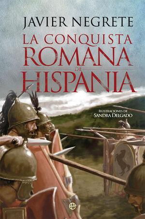 CONQUISTA ROMANA DE HISPANIA,LA.ESFERA-DURA