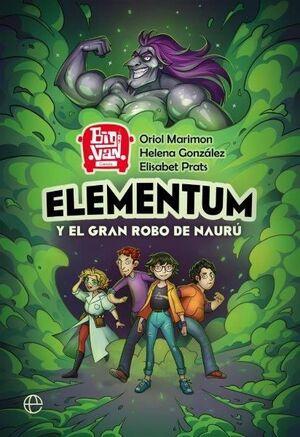 ELEMENTUM Y EL GRAN ROBO DE NAURU