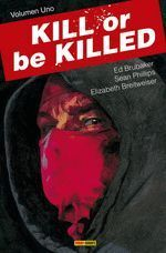 KILL OR BE KILLED 01