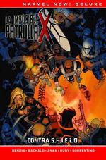 PATRULLA-X DE BRIAN MICHAEL BENDIS # 04 CONTRA S.H.I.E.L.D.