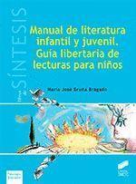 MANUAL DE LITERATURA INFANTIL Y JUVENIL GUIA LIBERTARIA DE LECTURAS