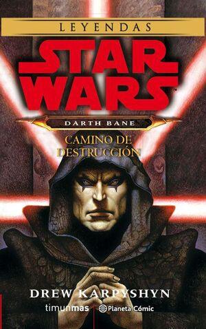 STAR WARS DARTH BANE CAMINO DE DESTRUCCION (NOVELA).TIMUN MAS-RUST