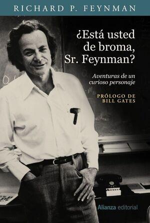 ¿ESTA USTED DE BROMA, SR. FEYNMAN?