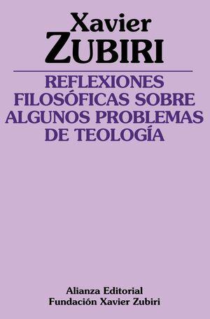 REFLEXIONES FILOSOFICAS SOBRE ALGUNOS PROBLEMAS DE LA TEOLOGIA