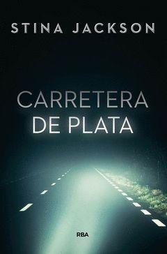 CARRETERA DE PLATA.RBA