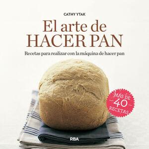 ARTE DE HACER PAN, EL