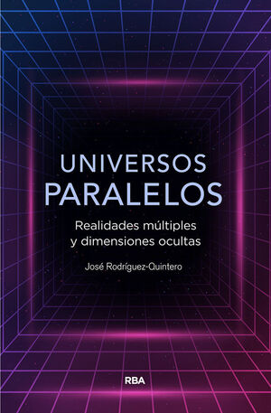 UNIVERSOS PARALELOS.RBA-RUST